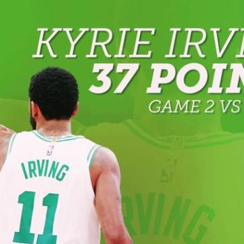 Kyrie Irving: 'There's nothing like' playoff basketball in Boston